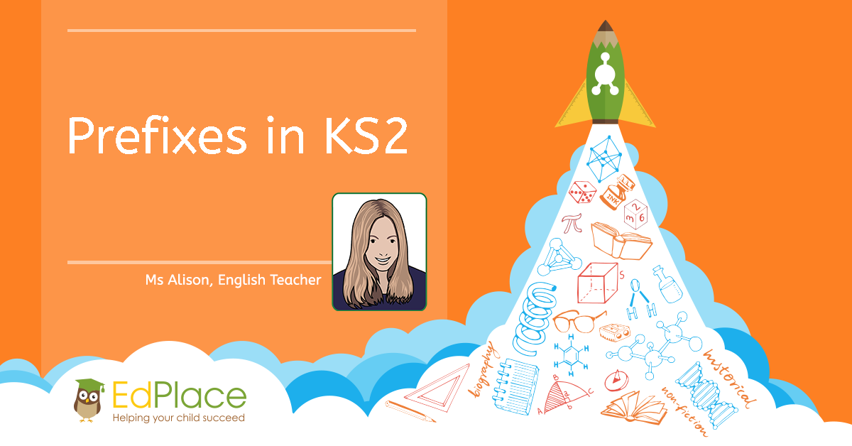 What-are-Prefixes-in-KS2