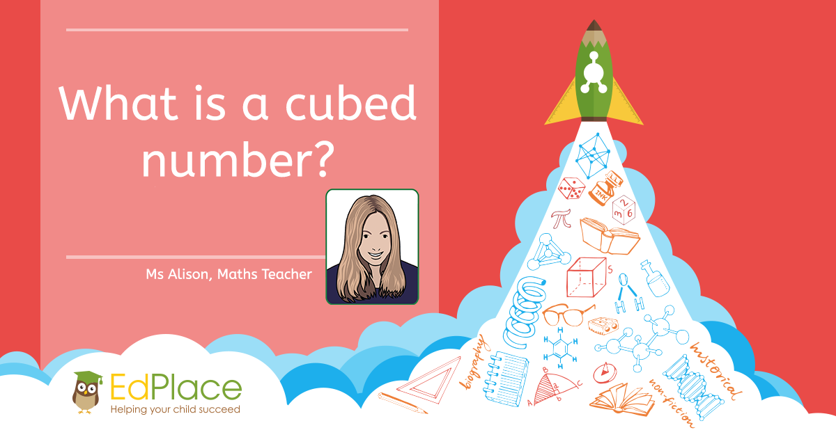 What is a cubed number?